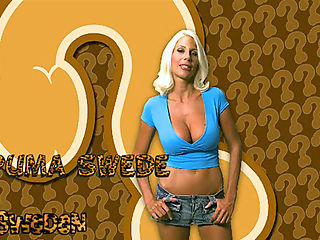 This week is an awesome week for CHS. Puma Swede is in town and shes not fucking around! She wants herself some man-meat and she wants it now.